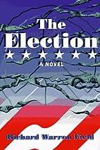 The Election by Richard Warren Field