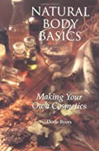 Natural Body Basics: Making Your Own…