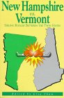 New Hampshire Vs. Vermont: Sibling Rivalry…