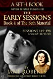 Roberts, Jane: The Early Sessions: Sessions 149-198  4/26/65-10/13/65