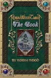 Wood, Robin: Robin Wood Tarot: The Book