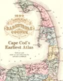 Gamble, Adam: 1880 Atlas of Barnstable County: Cape Cod's Earliest Atlas
