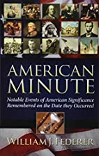 American Minute by William J. Federer