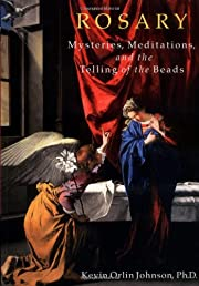 Rosary: Mysteries, Meditations, and the…