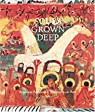 Arnett, Paul: Souls Grown Deep: African-American Vernacular Art of the South