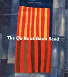 Livingston, Jane: The Quilts of Gee's Bend