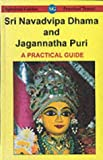 Howley, John: Sri Navadvipa Dhama and Jagannatha Puri: A Practical Guide