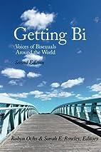 Getting Bi: Voices of Bisexuals Around the…