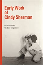Early Work of Cindy Sherman by Edsel…