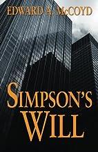 Simpson's Will by Edward A. McCoyd