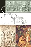 Callahan, Tim: Secret Origins of the Bible
