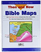 Then and Now Bible Maps: Compare Bible Times…