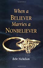 When A Believer Marries A Nonbeliever by…