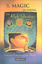 The Magic In Asking The Right Questions:…