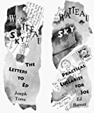 Torra, Joseph: Watteau Sky: The Letters to Ed/Practical Lullabies for Joe
