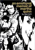 An Emotional Memoir of Martha Quinn by Alan…