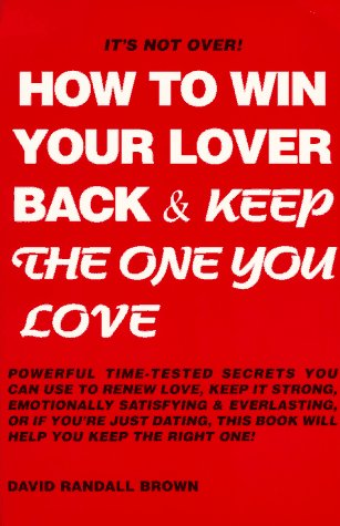 how-to-win-your-lover-back-keep-the-one-you-love