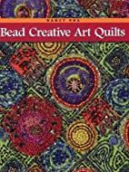 Bead Creative Art Quilts by Nancy Eha
