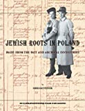 Weiner, Miriam: Jewish Roots in Poland: Pages from the Past and Archival Inventories