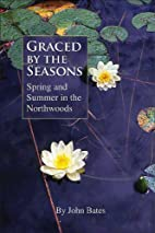 Graced by the Seasons: Spring and Summer in…