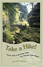 Take a Hike!: Family Walks in the Finger…