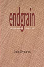 endgrain by Dee Evetts