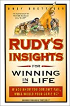 Rudy's Insights for Winning in Life by Rudy…