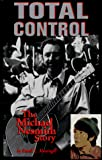 Massingill, Randi: Total Control: The Michael Nesmith Story