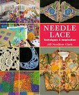 Needle Lace: Techniques & Inspirations by…