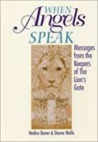 When Angels Speak: Messages From the…