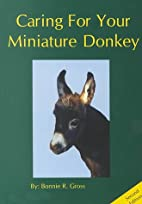 Caring for Your Miniature Donkey (Second…