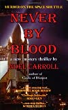 Carroll, Noel: Never By Blood