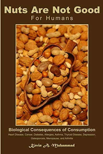 nuts-are-not-good-for-humans-biological-consequences-of-consumption