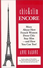 Chic & Slim Encore: More About How French…
