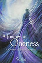 A Journey to Oneness: a Chronicle of…