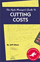 The Agile Manager's Guide to Cutting Costs…
