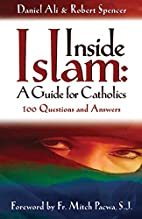Inside Islam: A Guide for Catholics by…