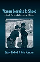Women Learning to Shoot: A Guide for Law…