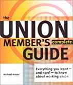 The Union Member's Complete Guide:…