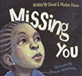 Vision, Mutiya Sahar: Missing You