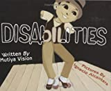 Vision, Mutiya Sahar: Disabilities