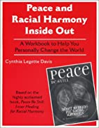 Peace and Racial Harmony Inside Out by…