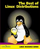 Welsh, Matt: The Best of the Linux Distributions