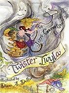 Twister Twyla: The Kansas Cowgirl by Jerri…