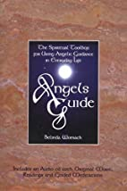 Angels Guide: The Spiritual Toolbox for…