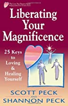 Liberating Your Magnificence: 25 Keys to…
