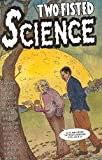 Jim Ottaviani: Two Fisted Science: Stories About Scientists