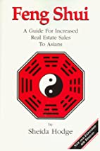 Feng Shui : A Guide for Increased Real…