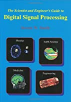 The Scientist & Engineer's Guide to Digital…