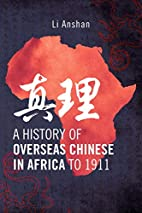 A History of Overseas Chinese in Africa to…